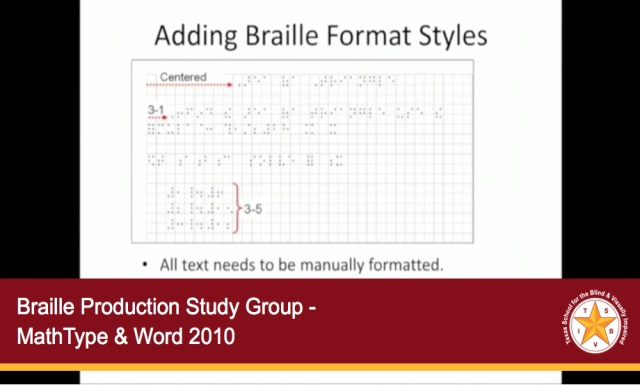 Braille Production Study Group - Word 2010 & Mathtype