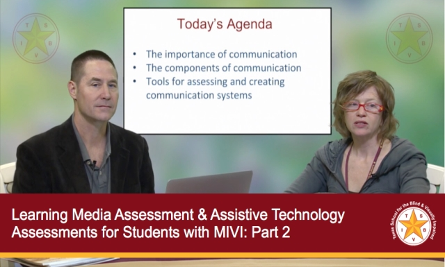Learning Media Assessment & Assistive Technology Assessments for Students with MIVI: Part 2