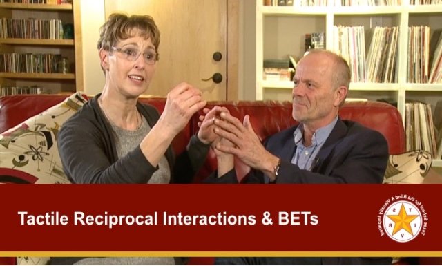 Tactile Reciprocal Interactions: BETs