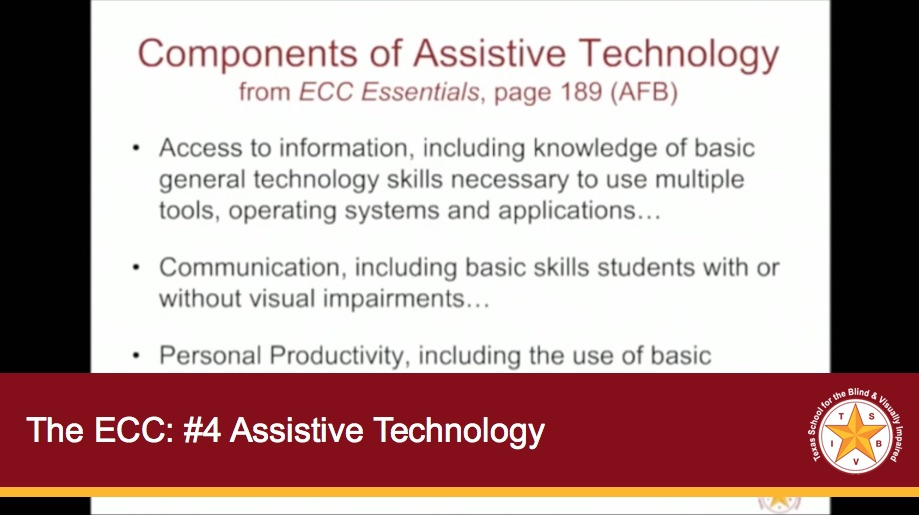 The ECC: Webinar #4 - Assistive Technology
