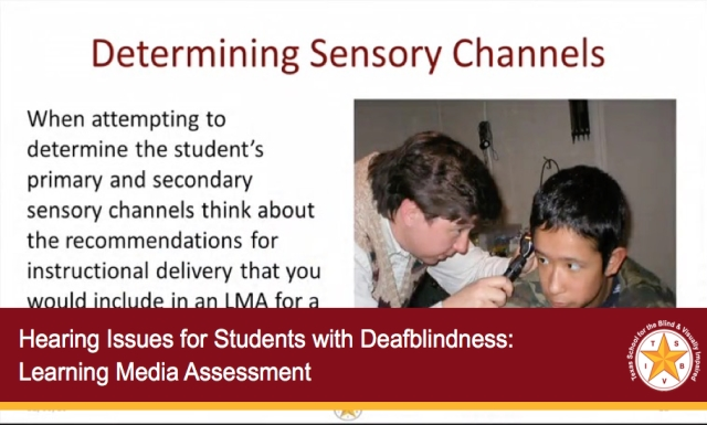 Hearing Issues for Students with Deafblindness: Learning Media Assessment