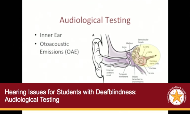 Hearing Issues for Students with Deafblindness: Audiological Testing