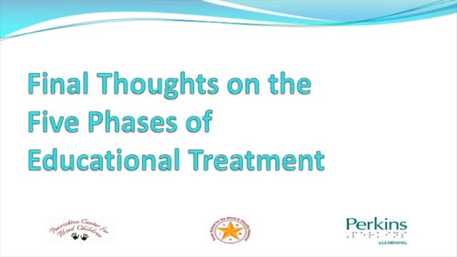 Final Thoughts on the Five Phases of Educational Treatment