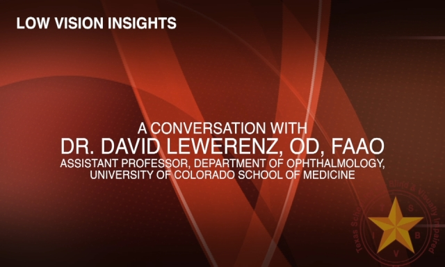 Low Vision Insights: Conversation with Dr. David Lewerenz