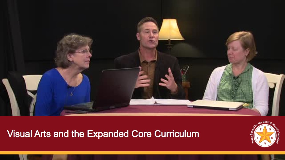 Visual Arts and The Expanded Core Curriculum