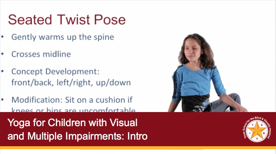 Yoga for Children with Visual and Multiple Impairments: Intro