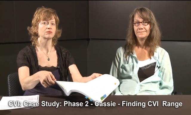 CVI: Case Study, Phase 2 - Cassie, 11 of 13: Finding the CVI Range