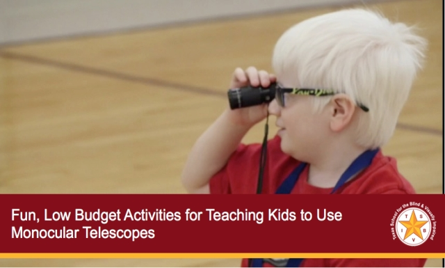 Fun low budget activities for teaching kids to use monocular