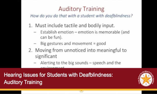Hearing Issues for Students with Deafblindness: Auditory Training