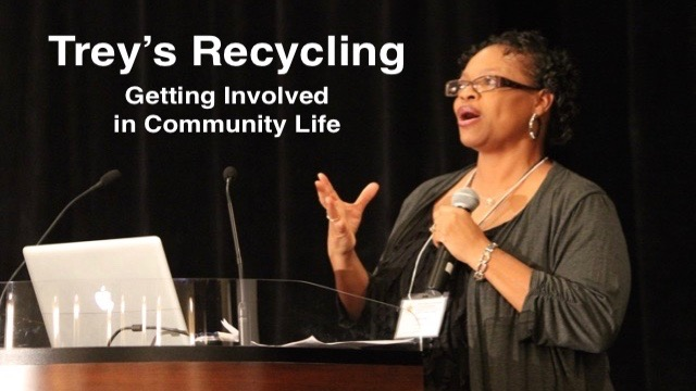 Trey's Recycling: Getting Involved in Community Life