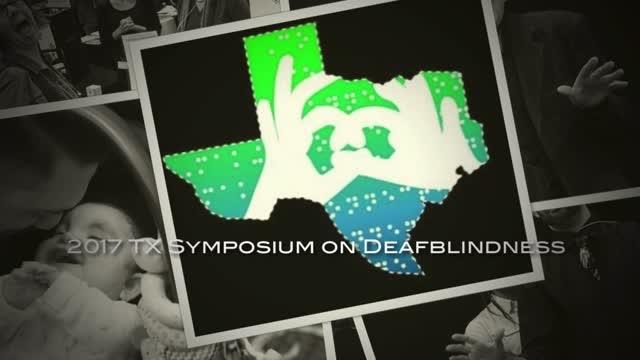 2017 TX Symposium on Deafblindness