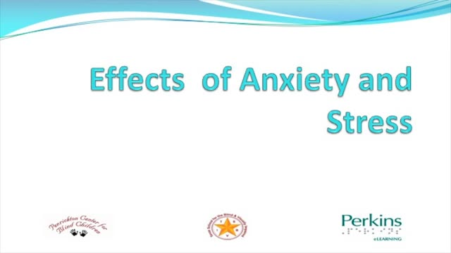 Effects of Anxiety and Stress