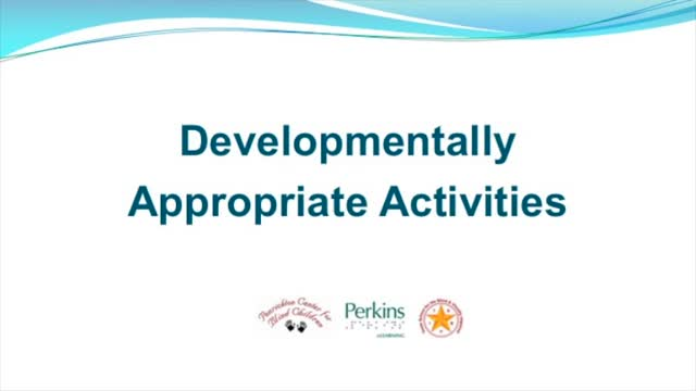 Developmentally Appropriate Activity
